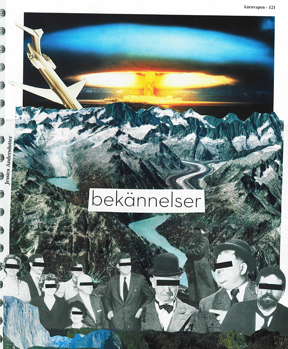 det var inte jag, collage by jessica andersdotter, jessica andersdotter, collage, the world, the end, nuclear weapon, anonymity, blame game