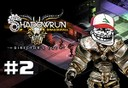 shadowrun dragonfall directors cut part 2