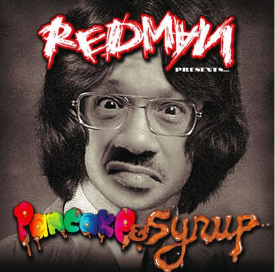Redman - Pancake & Syrup Cover