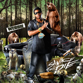 Webbie - Savage or die cover