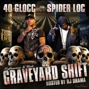 40 Glocc & Spider Loc - Graveyard Shift Cover