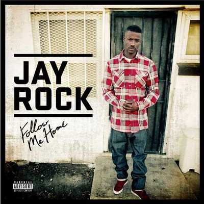 Jay Rock follow me home cover