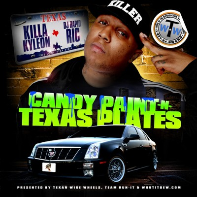 Killa Kyleon - Candy Paint & Texas Plates Cover