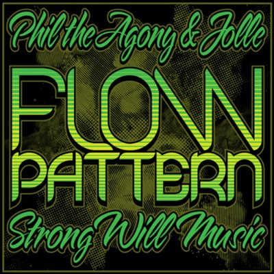 Phil Da Agony & Jolle - Flow Pattern Cover