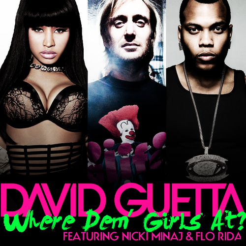 David Guetta feat. Nicki Minaj, Flo Rida - Where Them Girls At