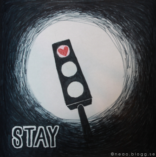 people always leave was the inspiration for this drawing . black and white . redlight heart . STAY .