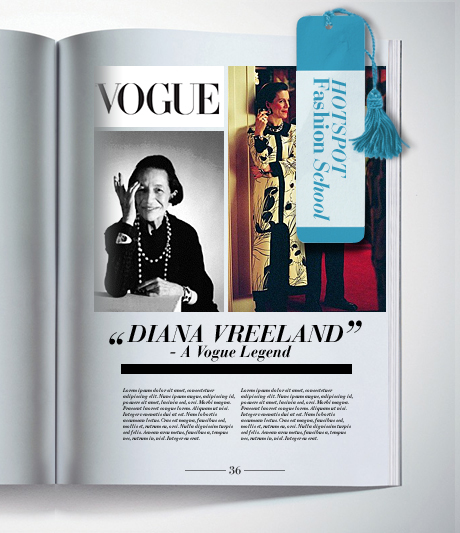 Fashion School - Diana Vreeland - A Vogue Legend