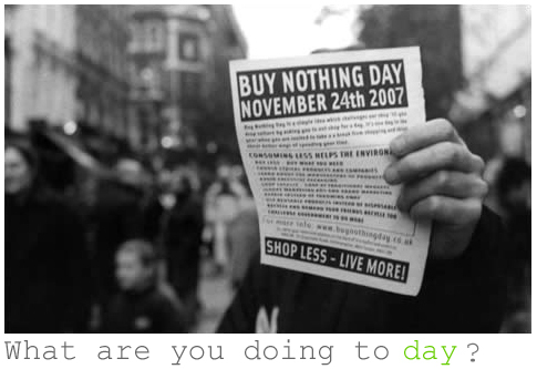 Buy nothing day 24 nov 2007