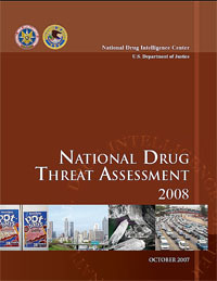 National Drug Threat Assessment 2008