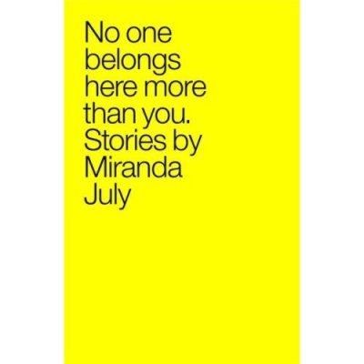 miranda july stories