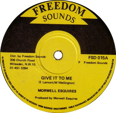 Morwells - Give It To Me